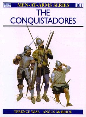 Conquistadores By Wise, Terence
